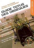 GUIDE TOTUS - DES OBSEQUES