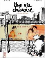 Une vie chinoise - Tome 3 - Une vie chinoise T3