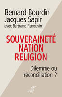 Souveraineté, nation, religion - Dilemme ou réconciliation ?