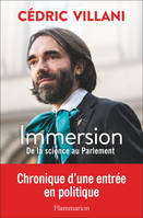 Immersion, De la science au Parlement