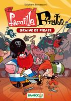 2, La famille Pirate - poche tome 2 - Graine de pirate