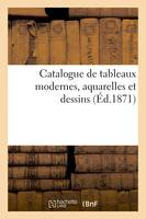 Catalogue de tableaux modernes, aquarelles et dessins