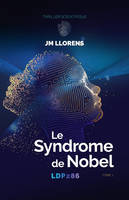 LDP286 – Le Syndrome de Nobel, 1. Le Syndrome de Nobel