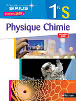 Physique-Chimie 1ère S 2015 - Sirius Format Compact