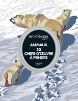 Animaux, 30 chefs-d'oeuvre à peindre