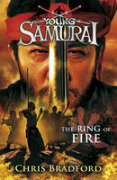Ring Of Fire: Young Samurai, The