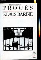 Archives d'un procès - Klaus Barbie, archives d'un procès