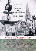 Vivre l'occupation
