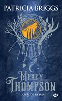1, Mercy Thompson / L'appel de la lune