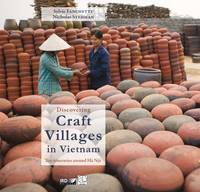 Discovering Craft Villages in Vietnam, Ten itineraries around Hà Nội