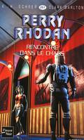 Rencontre dans le chaos - Perry Rhodan, Cycle Le Concile volume 10