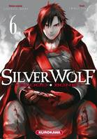 SilverWolf, 6, Silver Wolf - Blood Bone - tome 6
