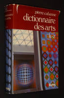 Dictionnaire international des arts, K-Z
