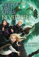 NEVERSEEN, (KEEPER OF THE LOST CITIES, 4)
