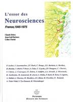 L'essor des neurosciences, France, 1945-1975