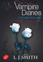 Journal d'un vampire / Vampire Diaries - Tome 7 - Le chant de la lune
