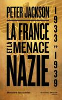 La France et la menace nazie, 1933 - 1939