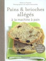 Pains et brioches allégés à la machine à pain, à la machine à pain