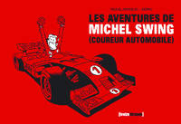 Les aventures de Michel Swing (coureur automobile)