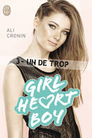 3, Girl heart boy 3 : Un de trop, Girl Heart Boy - Tome 3