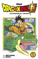 Dragon ball super, Les guerriers de l'univers, Tome 6