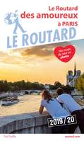 Guide du Routard Amoureux à Paris 2019/20