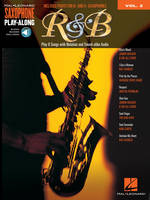 R&B SAXOPHONE +CD, Saxophone Play-Along Volume 2 Includes Parts for Bb & Eb Saxophones