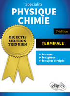 SPECIALITE PHYSIQUE-CHIMIE - TERMINALE - 2E EDITION
