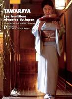 Tawaraya : les traditions vivantes du Japon