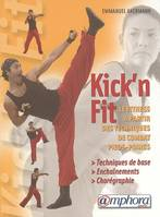 KICK'N FIT, quand les arts martiaux rencontrent le fitness