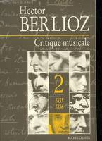 Critique musicale., Volume 2, 1835-1836, Critique musicale, 1823-1863