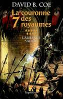 La couronne des sept royaumes Tome IX : L'alliance sacrée, Volume 9, L'alliance sacrée : roman