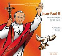 CD JEAN PAUL II - LE MESSAGER DE LA PAIX