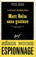 MATT HELM SANS GUITARE