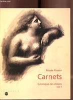Carnets., Vol. 1, Carnets - Catalogue des dessins Vol. 1 -, catalogue des dessins