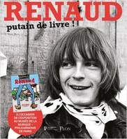 Renaud / putain de livre ! : exposition, Paris, Philharmonie de Paris, du 15 octobre 2020 au 2 mai 2