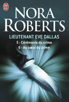 Lieutenant Eve Dallas, 5-6, Au coeur du crime