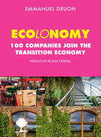 ECO-ECONOMICS: CREATIVE TRANSFORMATION - ONE HUNDRED COMPANIES JOIN IN