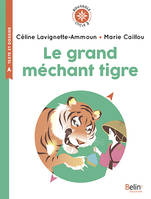 Le grand méchant tigre