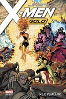 2, X-Men gold / Mojo planétaire / Marvel Deluxe