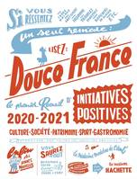 Douce France édition 2020-2021, Le premier recueil d'initiatives positives