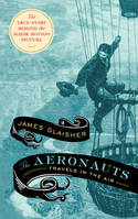 The Aeronauts. Travels in the Air