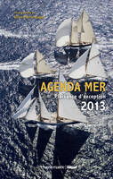 Agenda mer 2013 / plaisance d'exception