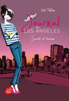 Journal de Los Angeles - Tome 3, Secrets et trahisons