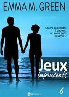 Jeux imprudents - Volume 6