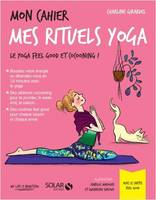 Mon cahier mes rituels yoga / le yoga feel good et cocooning !