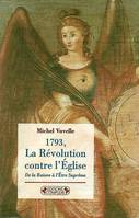 LA REVOLUTION CONTRE EGLISE