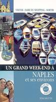 UN GRAND WEEK END A NAPLES