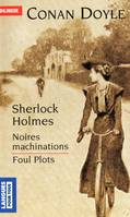 Foul Plots - Noires machinations, Livre