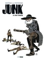 2, JUNK - TOME 02 - PAY BACK